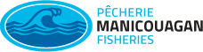 Pêcherie Manicouagan Fisheries